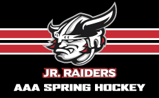 Jr. Raiders AAA Spring Hockey